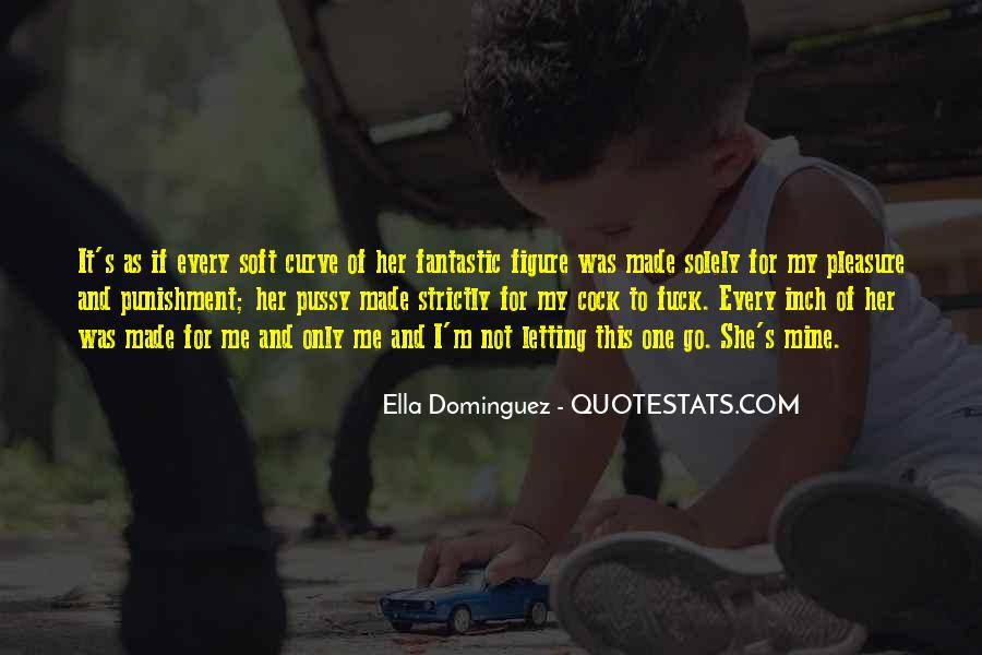 Quotes About Not Letting Her Go #100424
