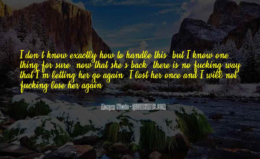 Quotes About Not Letting Her Go #1148144