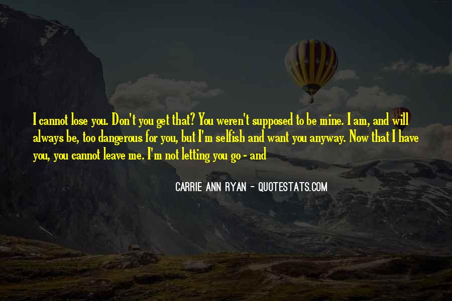 Quotes About Not Letting Her Go #20558