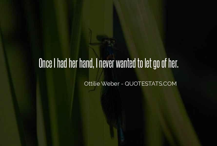 Quotes About Not Letting Her Go #593825