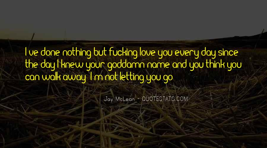 Quotes About Not Letting Her Go #9448