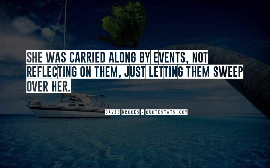 Quotes About Not Letting Her Go #995