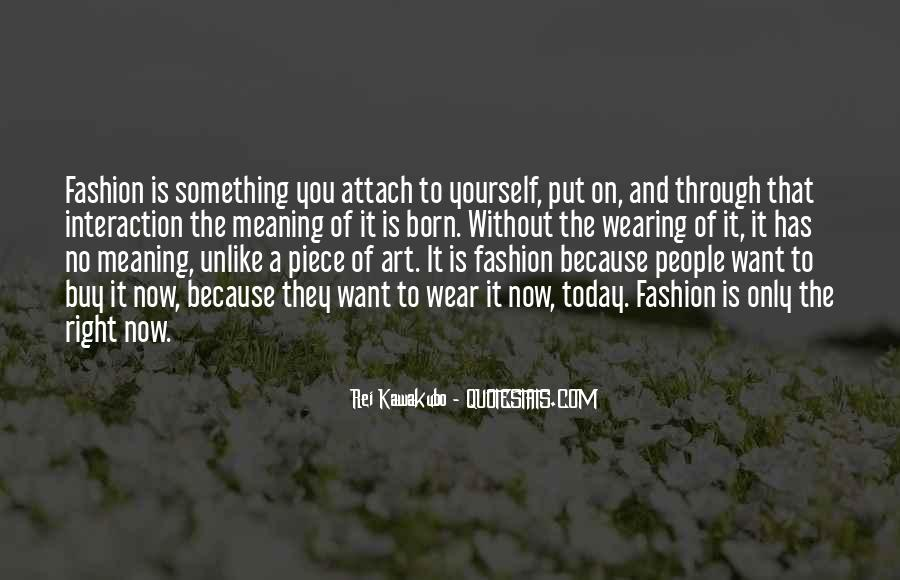 Quotes About Fashion And Art #1052091