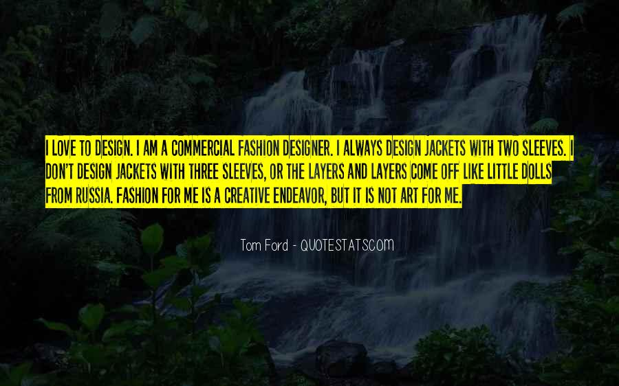 Quotes About Fashion And Art #1131806