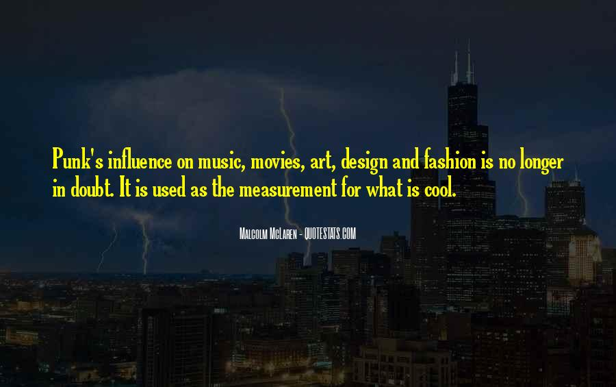 Quotes About Fashion And Art #1310580