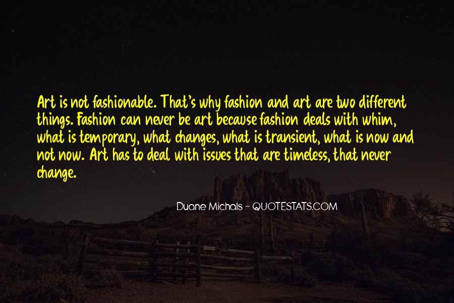Quotes About Fashion And Art #369898