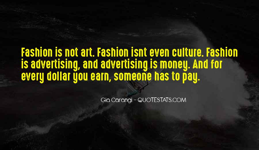 Quotes About Fashion And Art #405582