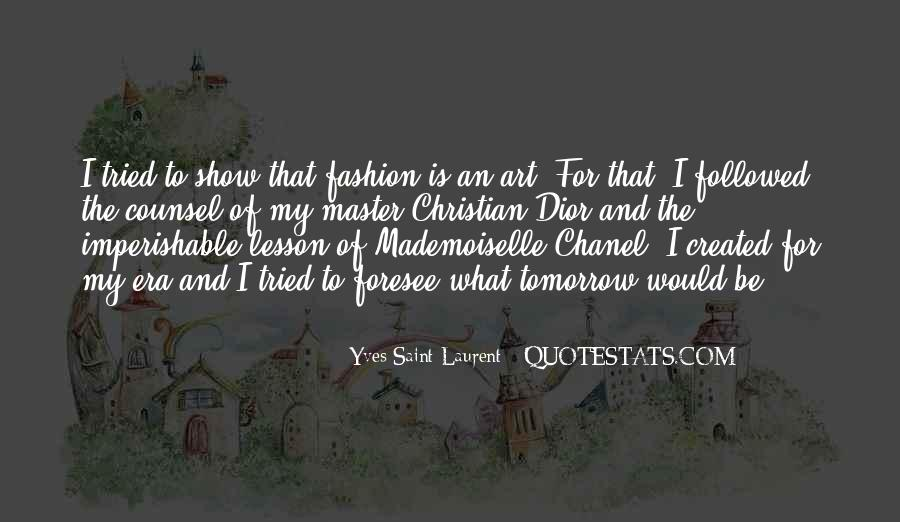 Quotes About Fashion And Art #561031
