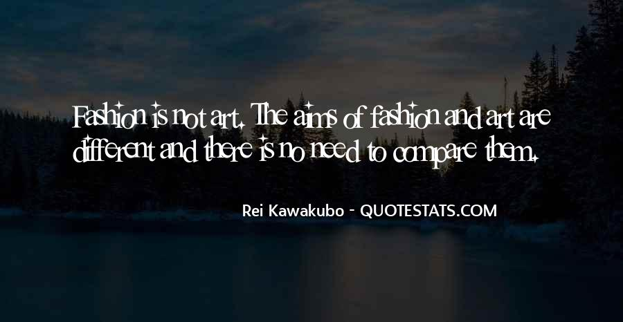 Quotes About Fashion And Art #985421