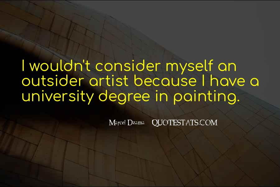 Quotes About University Degree #1052807