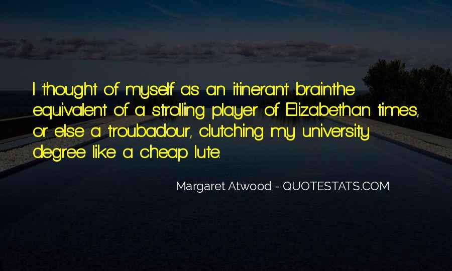 Quotes About University Degree #1231471