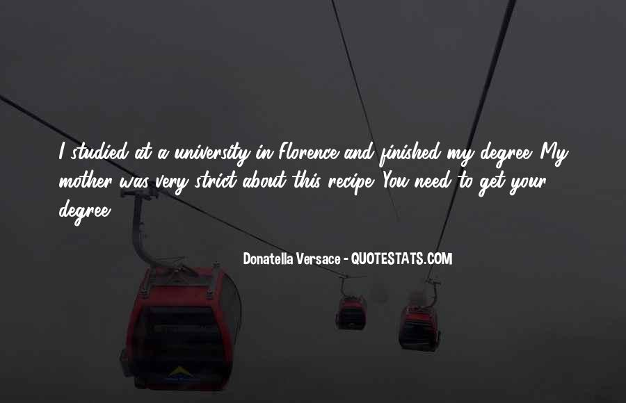 Quotes About University Degree #1550042
