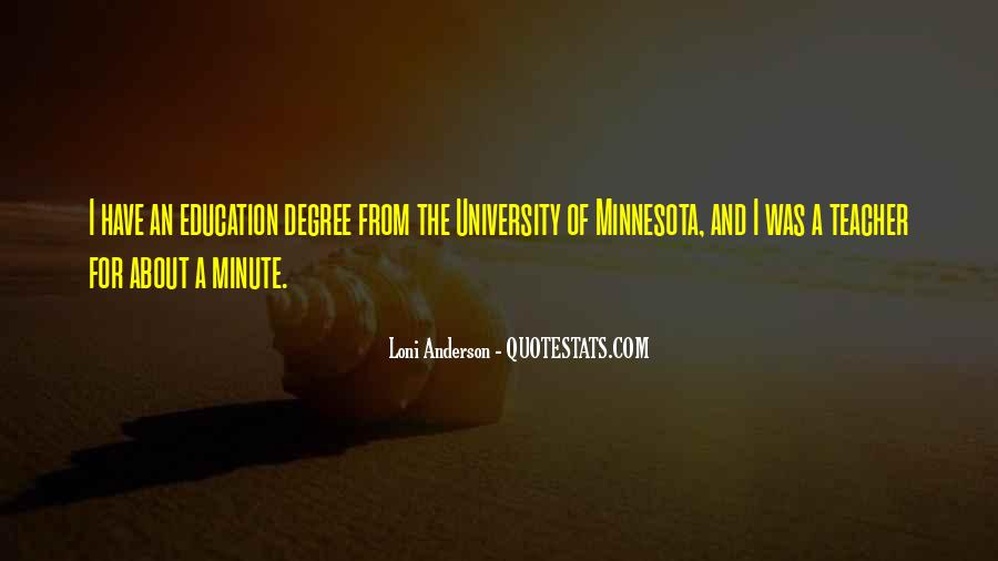 Quotes About University Degree #1845549