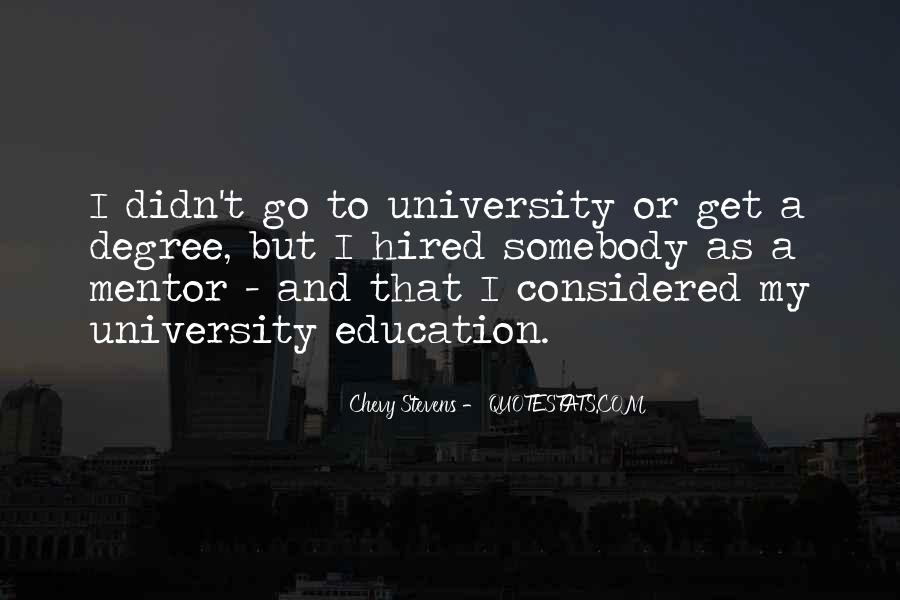 Quotes About University Degree #1854904