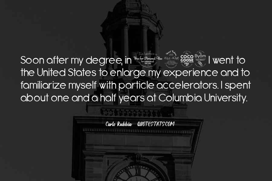 Quotes About University Degree #1874156