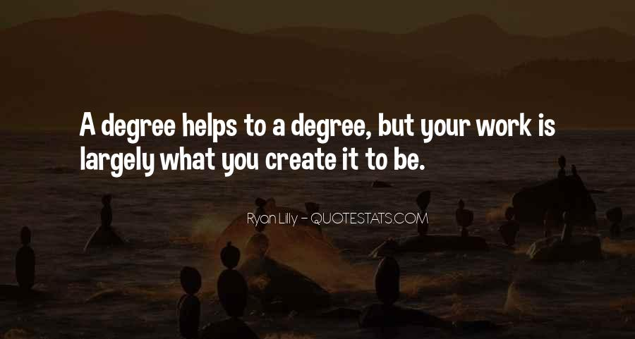 Quotes About University Degree #491234