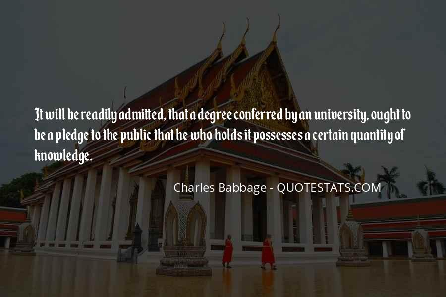 Quotes About University Degree #614428