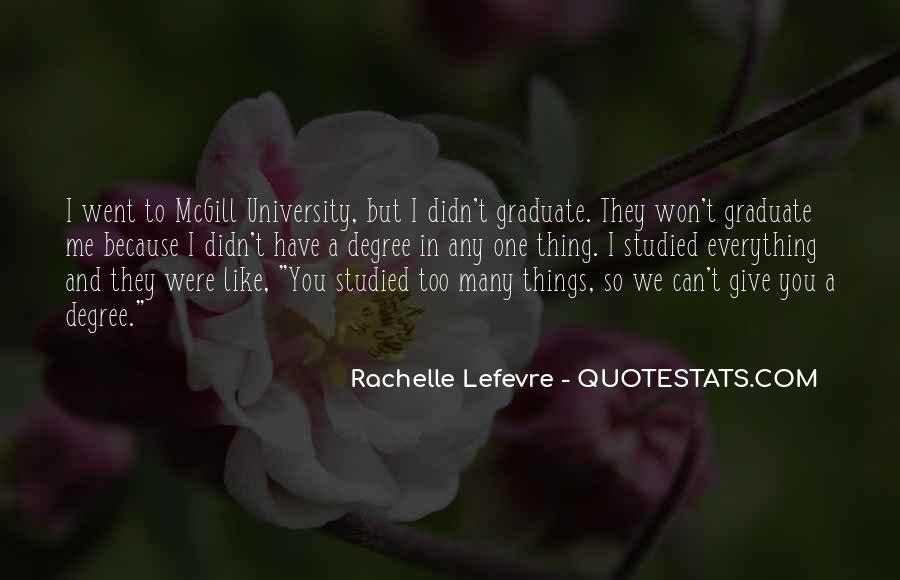 Quotes About University Degree #92646