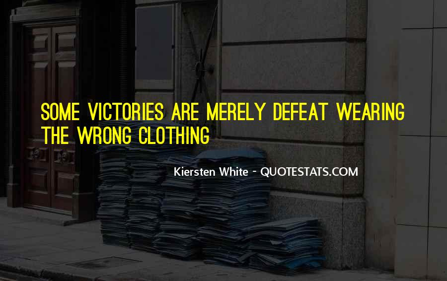 Quotes About Clothing #117914