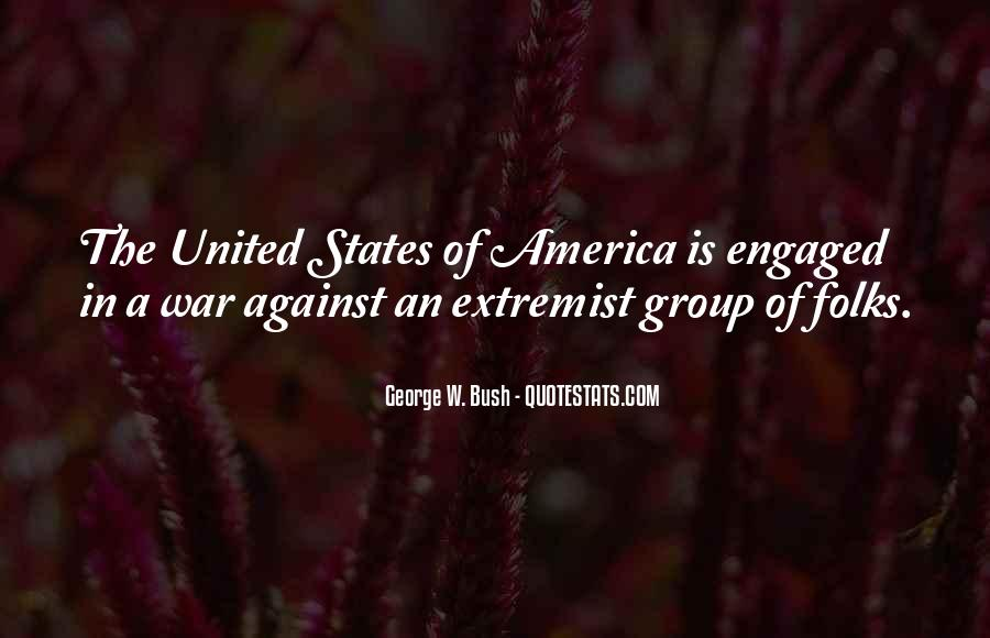 Quotes About Extremist Groups #1051566