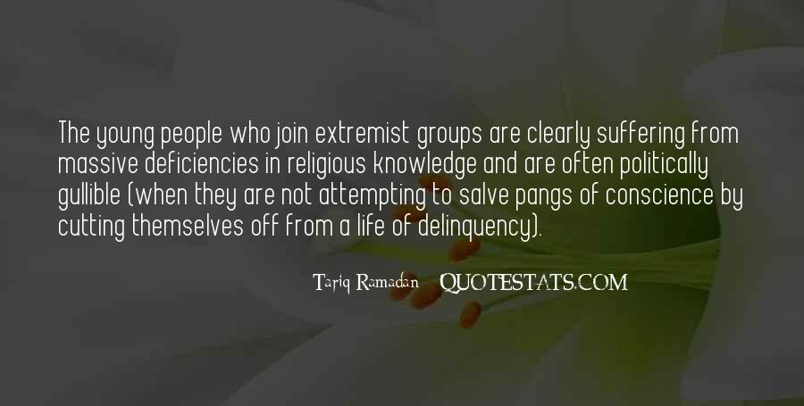 Quotes About Extremist Groups #806058