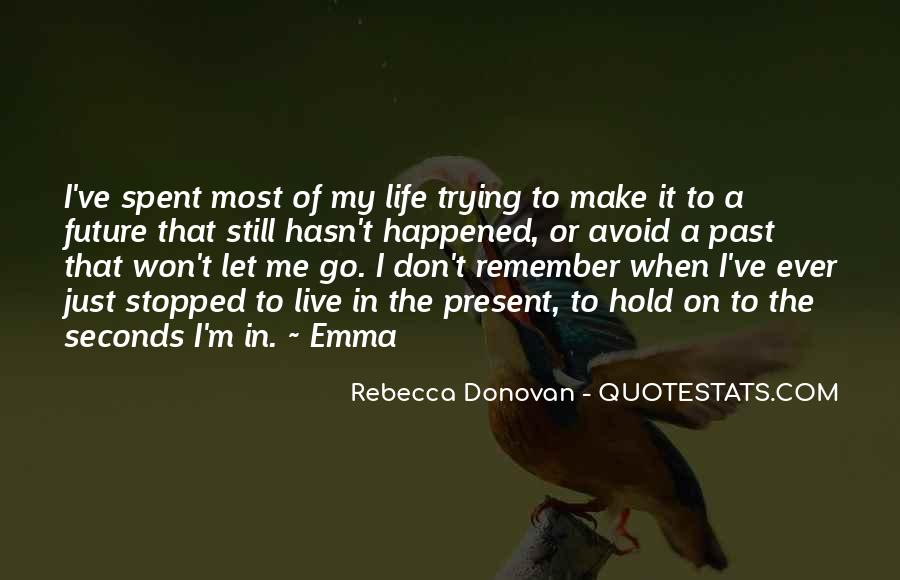 Quotes About Trying To Live Life #1028181