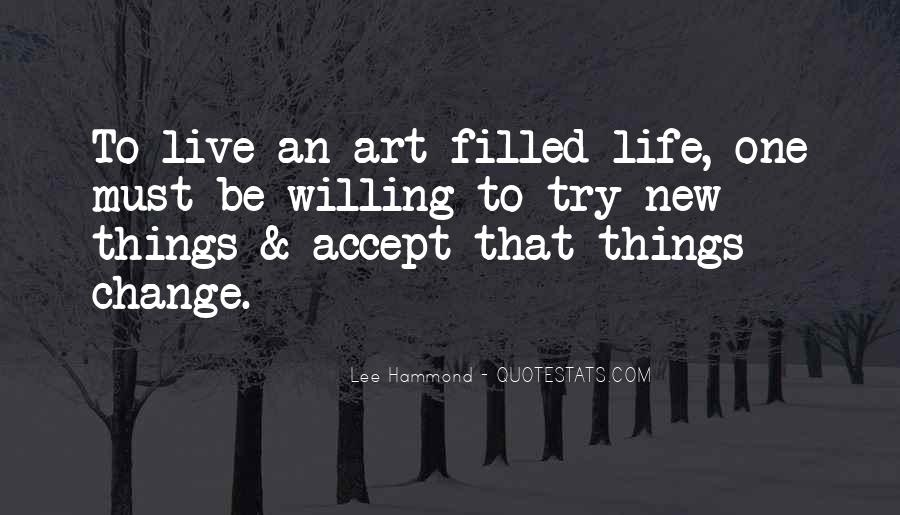 Quotes About Trying To Live Life #1032103