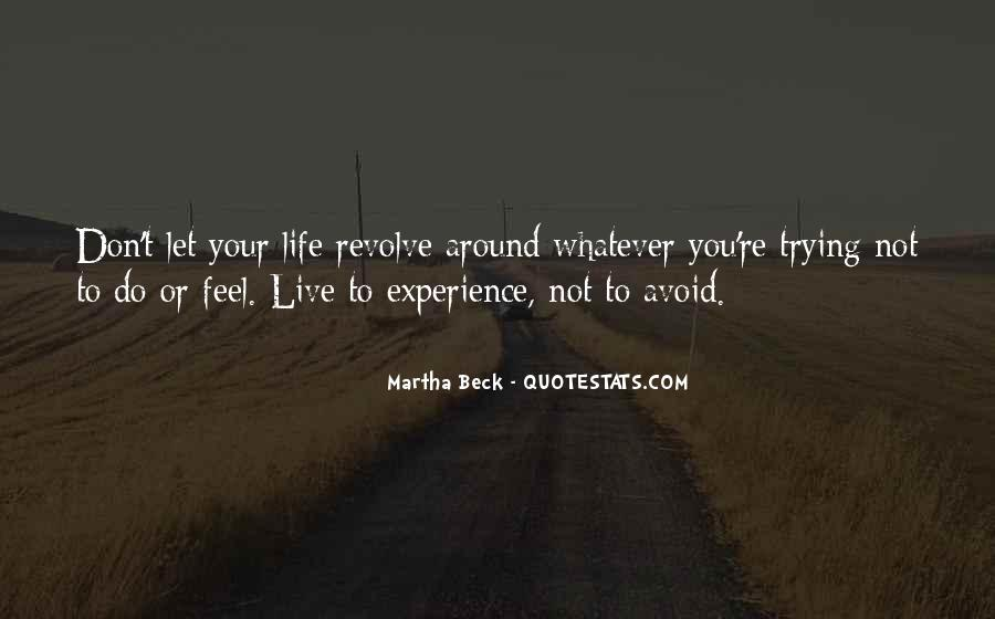 Quotes About Trying To Live Life #1038649