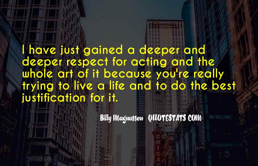 Quotes About Trying To Live Life #1058078