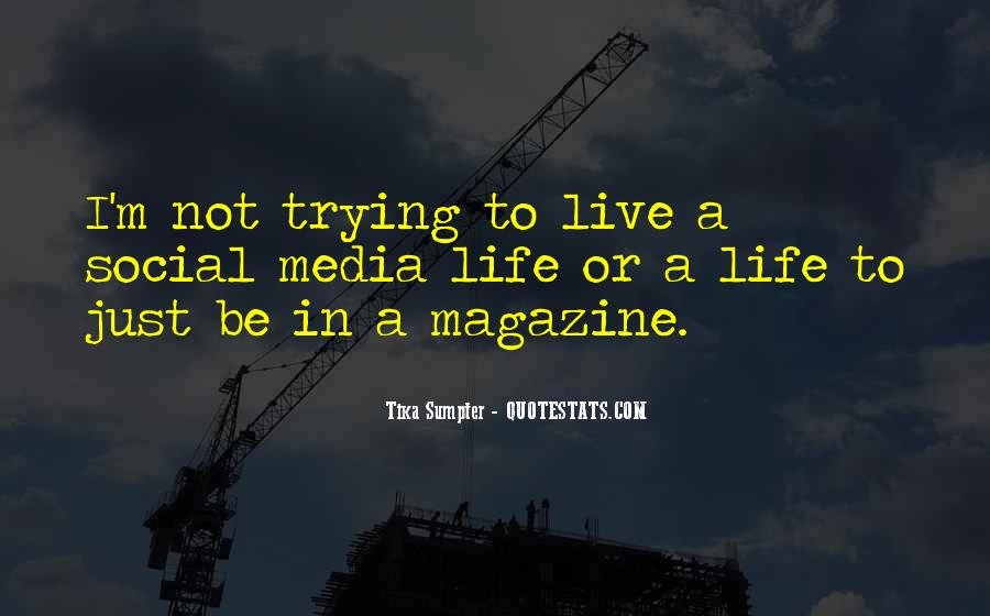 Quotes About Trying To Live Life #1064954