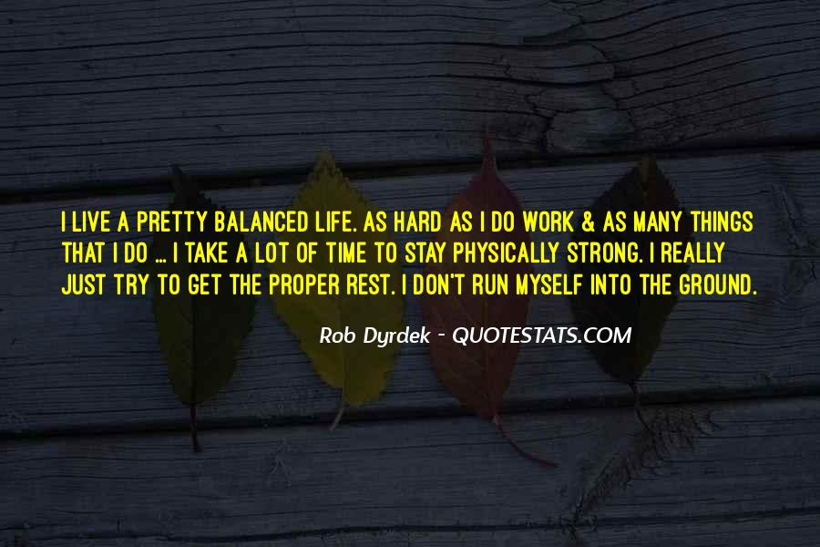Quotes About Trying To Live Life #141944