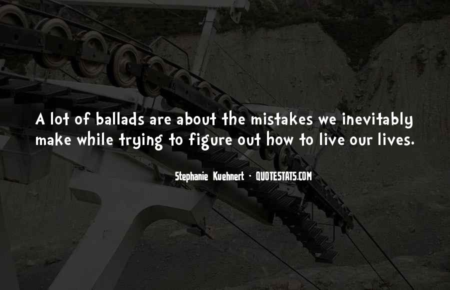 Quotes About Trying To Live Life #192587