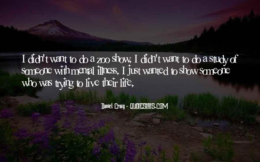 Quotes About Trying To Live Life #256855
