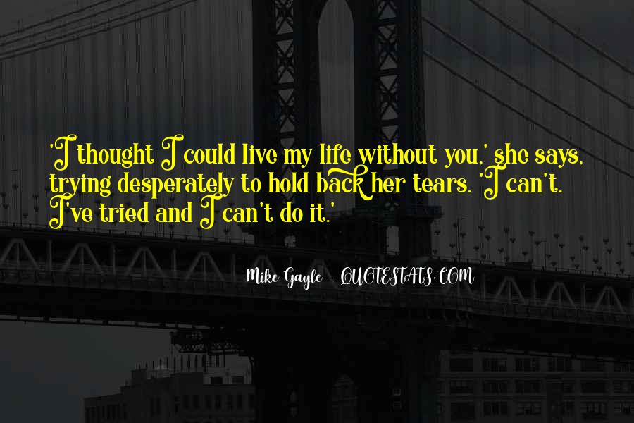 Quotes About Trying To Live Life #291120