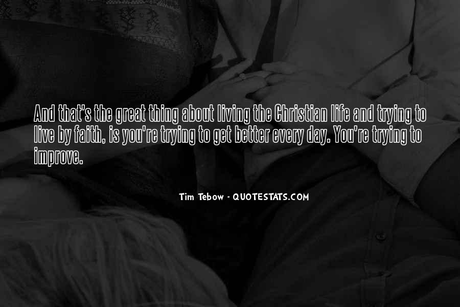 Quotes About Trying To Live Life #380375