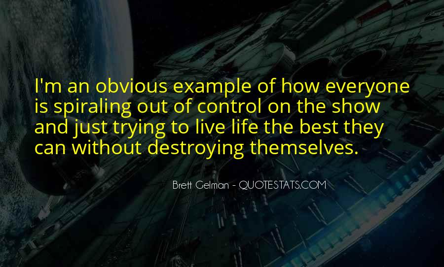 Quotes About Trying To Live Life #689090