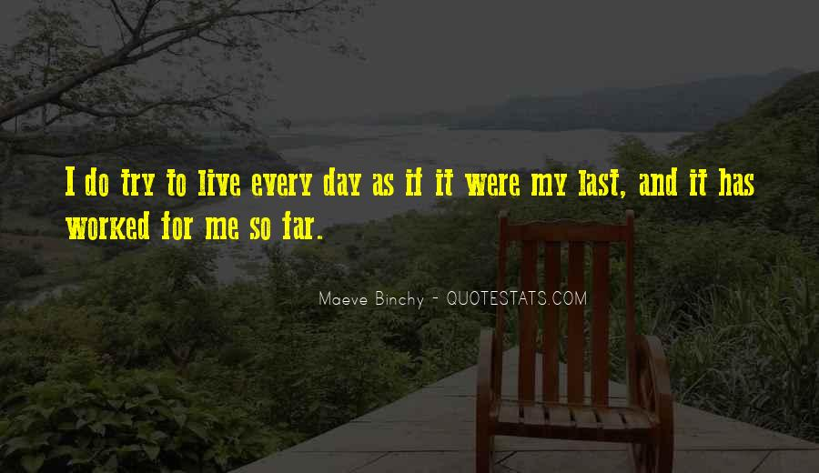 Quotes About Trying To Live Life #719264