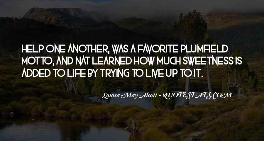 Quotes About Trying To Live Life #725465