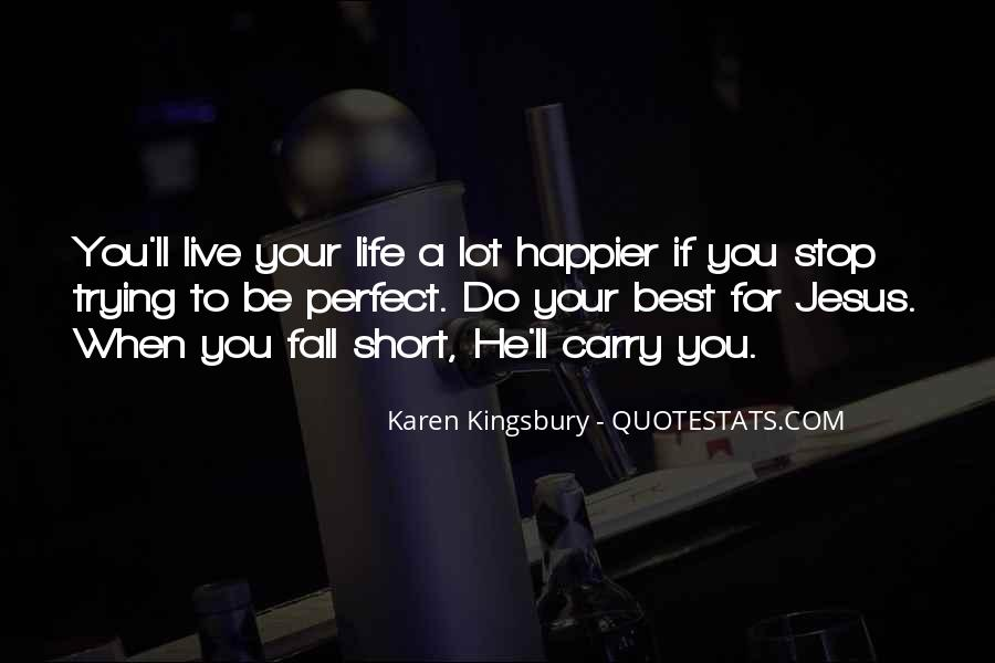Quotes About Trying To Live Life #863295
