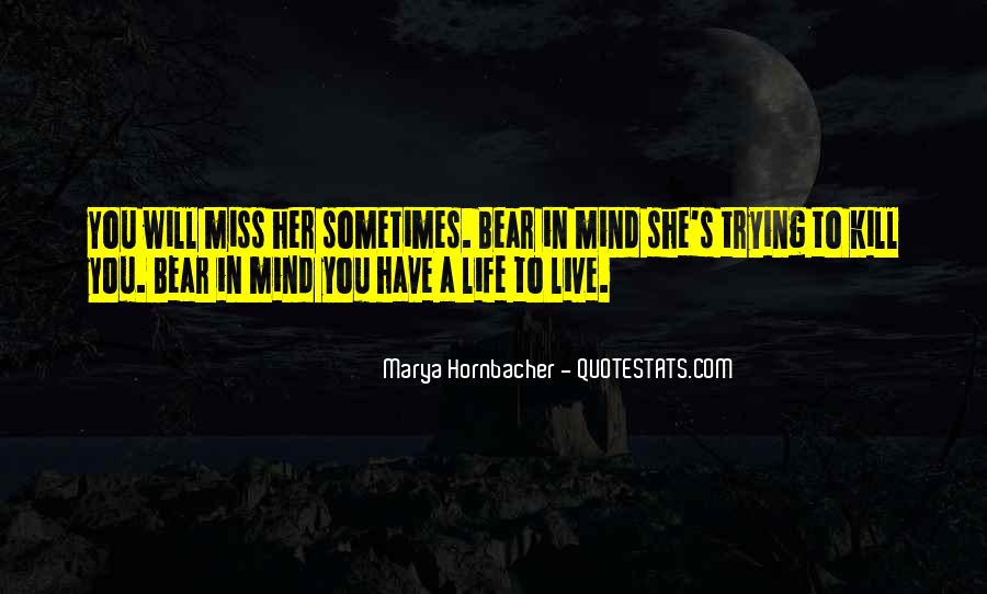 Quotes About Trying To Live Life #871184