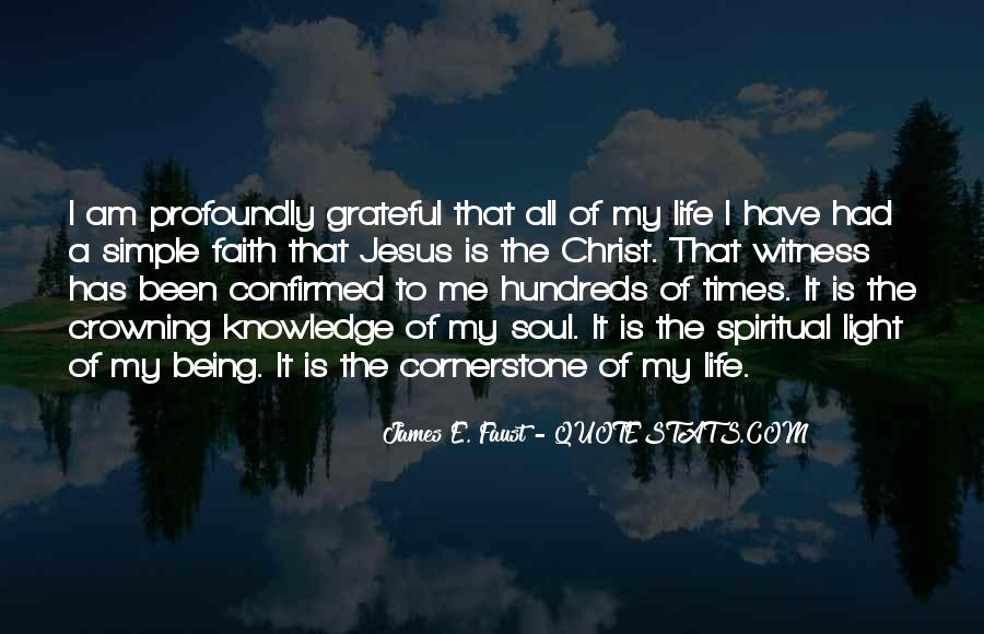 Quotes About Being Grateful For The Life You Have #1783360