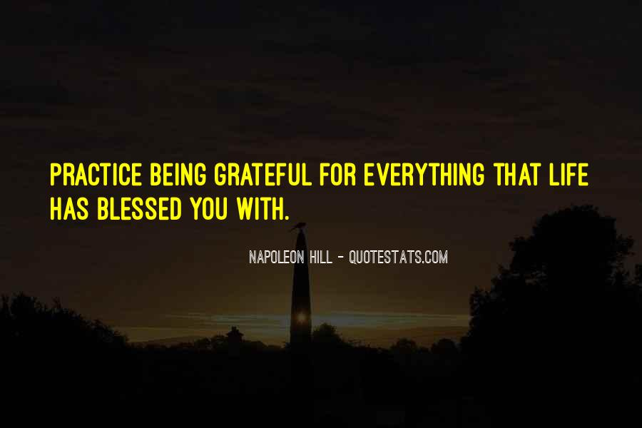 Quotes About Being Grateful For The Life You Have #959325
