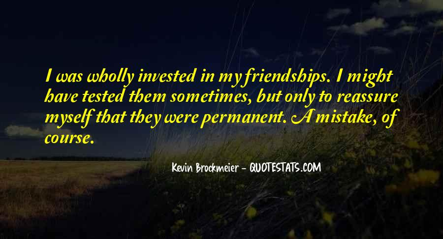Quotes About Tested Friendships #826669