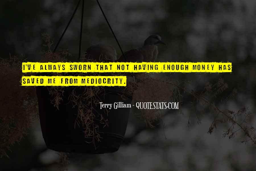 Quotes About Having Enough #11035