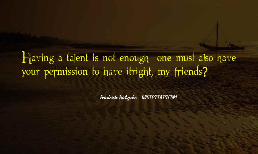Quotes About Having Enough #307171