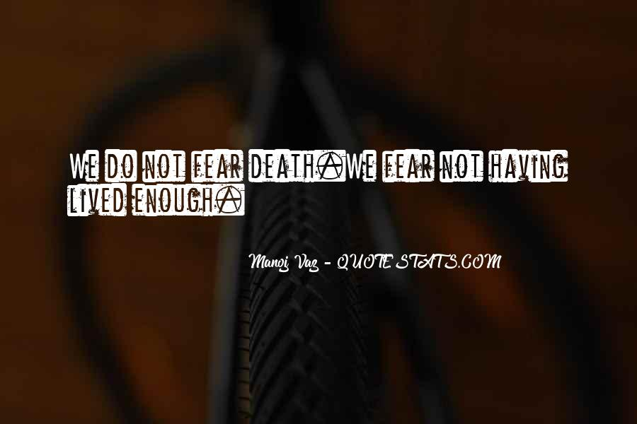 Quotes About Having Enough #326582