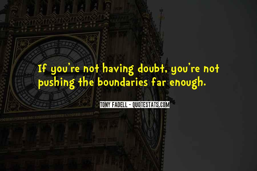 Quotes About Having Enough #361327