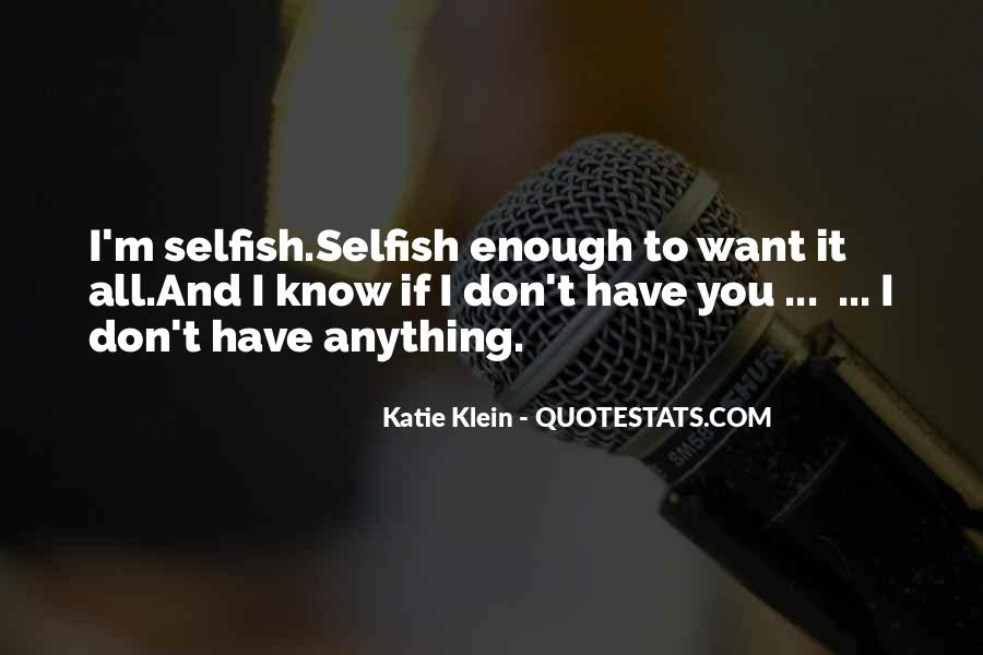 Quotes About Having Enough #419268