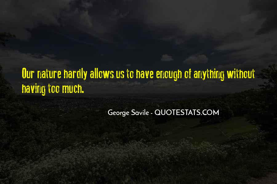 Quotes About Having Enough #441857