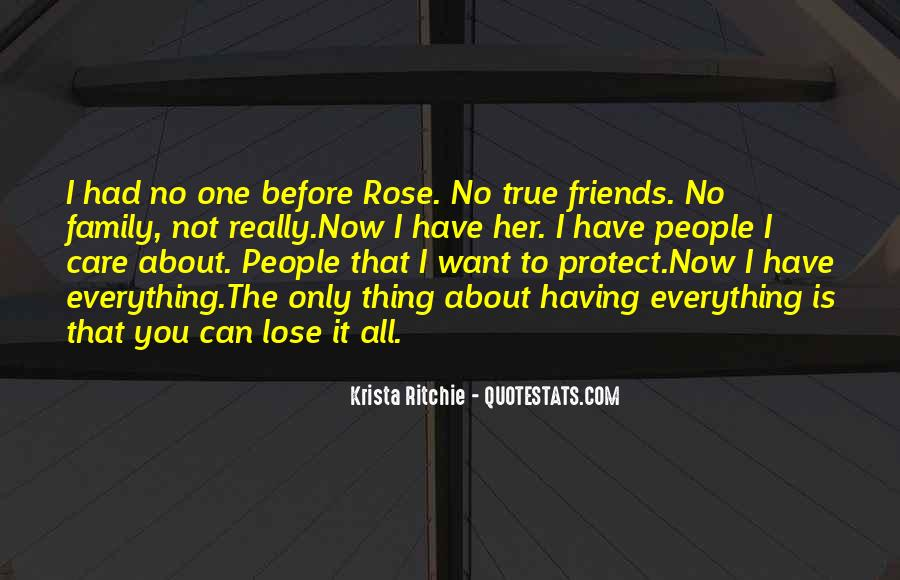 Quotes About Having True Friends #592393